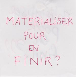 10_Matérialiser
